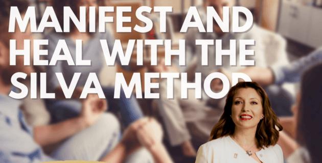 Silva Method - Manifest and Heal